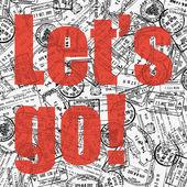 Let's Go! Travel theme — Stock Vector
