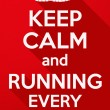 ������, ������: Keep Calm and running every day