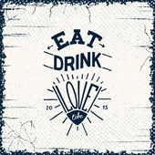 Eat, drink, love — Stock Vector