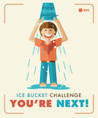 Ice Bucket Challenge. You're next! — Vecteur
