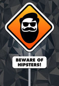 Beware of hipsters! — Stock Vector