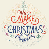 We make Christmas hand-lettering — Vector de stock