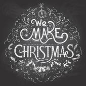We make Christmas chalkboard label — Stockvektor