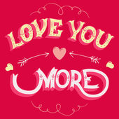 Love you more greeting card — Stock Vector