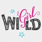 Wild girl hand-lettering t-shirt — Stock Vector