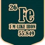 Постер, плакат: Shield with i am like iron text
