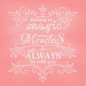Believe in magic on pink background — Vector de stock