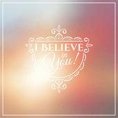 I believe in you lettering — Stock vektor