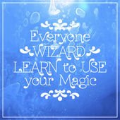 Everyone wizard. Learn to use magic — Stock Vector