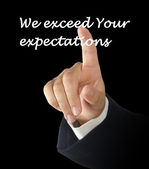 We exceed Your expectations — Stock Photo
