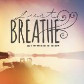 Text just breathe — Stock Photo