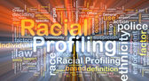 Racial profiling background wordcloud concept illustration glowi — Stock Photo