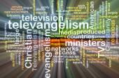 Televangelism wordcloud concept illustration glowing — Stock Photo