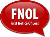 FNOL acronym word speech bubble illustration — Stock Photo
