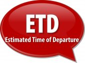 ETD acronym word speech bubble illustration — Stock Photo