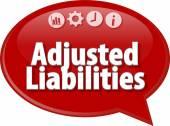 Adjusted Liabilities Business term speech bubble illustration — Stock Photo