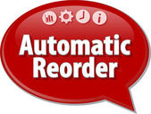 Automatic Reorder  Business term speech bubble illustration — Stock Photo