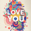 Love you quote poster design — Stock Vector #59453493