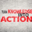 Turn Knowledge Into Action — Stock Photo #61925561