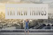 Try new things — Stock Photo