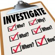 Investigate Basic Facts Questions Check List Investigation — Stock Photo #52847223
