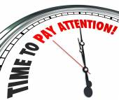 Time to Pay Attention Words Clock Listen Hear Information — Stockfoto
