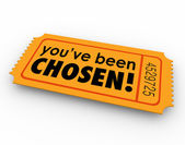 You've Been Chosen One Winning Ticket Lucky Selected Choice — Stockfoto