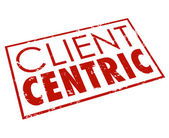 Client Centric Words Red Stamp Customer Focused Company — Stock Photo