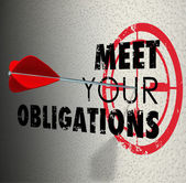 Meet Your Obligations Words Arrow Hitting Bulls-Eye Target — Stock Photo