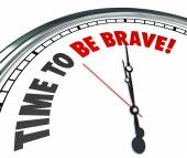 Time to Be Brave Words Clock Courage Bold Fearless Action — Stock Photo