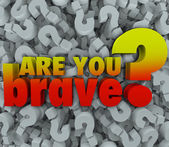 Are You Brave Question Mark — Stock Photo