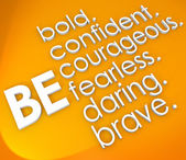 Be Brave Courageous Confident Fearless 3d Words — Stock Photo