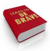 Learn to Be Brave Self-Help Book Cover Title — Stock Photo