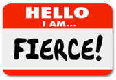 Hello I Am Fierce Name Tag Sticker Fearsome Bold Aggressive Pers — Stock Photo