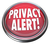 Privacy Alert 3d Red Button Light Warning Danger — Stock Photo