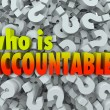 Who is Accountable Responsible Words Question Marks — Stock Photo #52853489