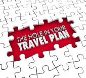 Hole in Your Travel Plan Gap Booking Hotel Flight Missing Itiner — Stock Photo