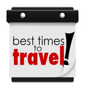 Best Times to Travel Words Calendar Peak Transportation Days Dat — Stock Photo