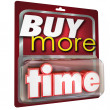 Buy More Time 3d Words Product Package Selling — Stock Photo #55024985