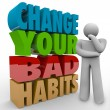 Change Your Bad Habits Thinker Adapting Good Qualities Success — Stock Photo #55025019