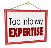 Tap Into My Expertise Store Sign Consultant Business Service — ストック写真