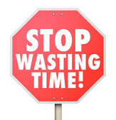 Stop Wasting Time Management Inefficient Use of Hours Minutes Da — Stock Photo