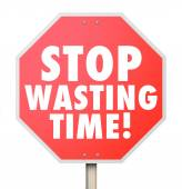 Stop Wasting Time Management Inefficient Use of Hours Minutes Da — Foto Stock