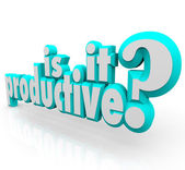Is It Productive 3d Words Question Efficiency Output Results — Foto Stock
