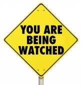 You Are Being Watched Warning Sign Violation Privacy — Foto Stock