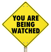 You Are Being Watched Warning Sign Violation Privacy — Stock Photo