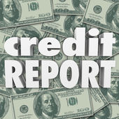Credit Report Score Money Cash Background 3d Words — Stock Photo
