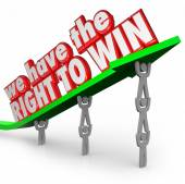 We Have the Right to Win Team Working Together Success Goal — Photo