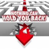 Nothing Can Hold You Back 3d Words Arrow Through Maze — Stock Photo