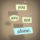 You Are Not Alone Words 3d Saying Bulletin Board — Stock Photo